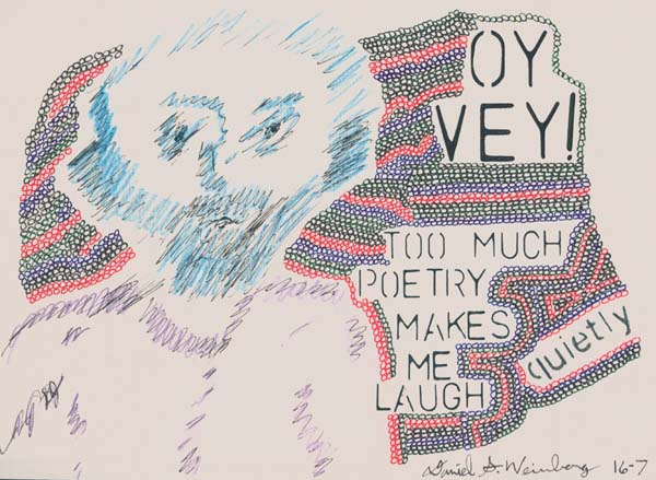 Oy Vey! Too much poetry..., art by Dr. Shmooz, a.k.a. Daniel S. Weinberg