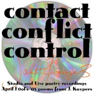 Contact/Conflict/Control CD, 2005 performance art