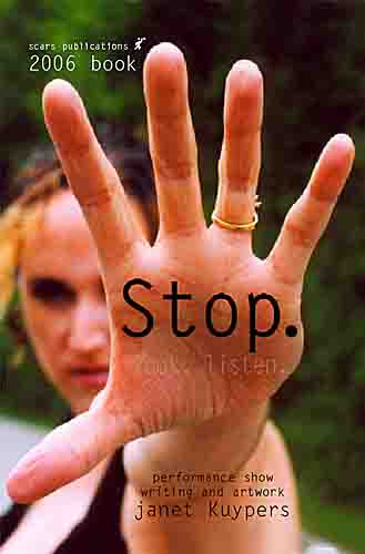Stop., the 2006 book by Janet Kuypers